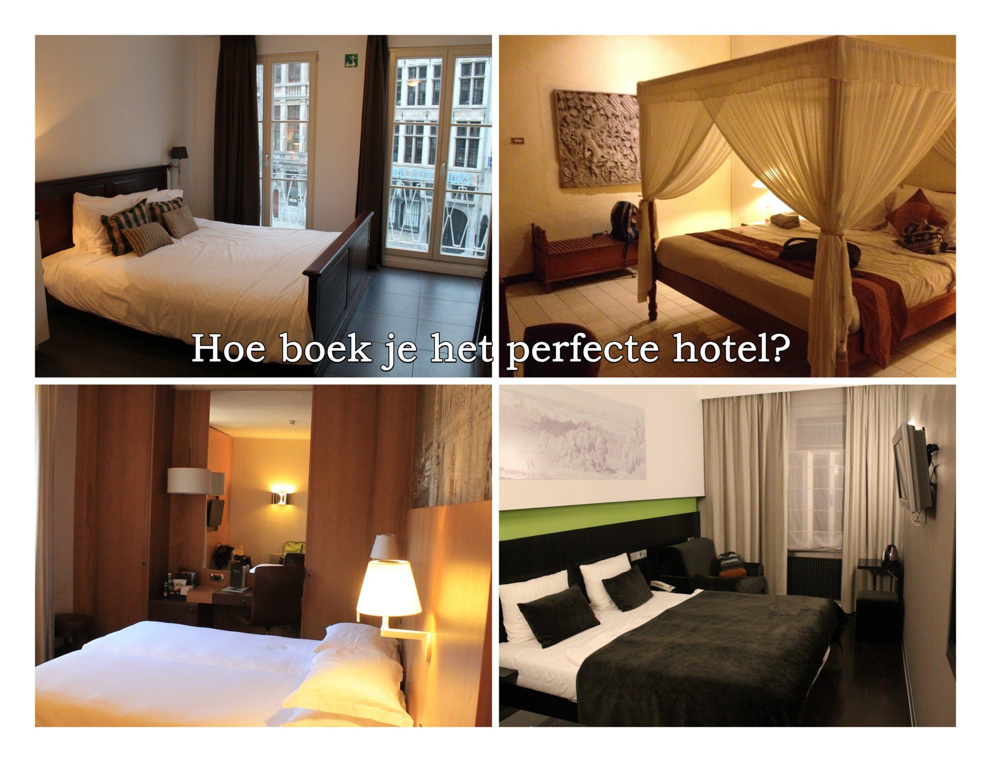 Hoe vind je het perfecte hotel